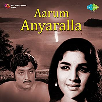 Aarum Anyaralla (Original Motion Picture Soundtrack)