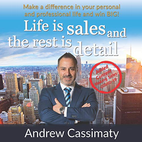 Life Is Sales and the Rest Is Detail cover art
