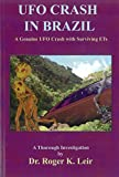 UFO Crash in Brazil: A Genuine UFO Crash with Surviving ETs