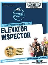 Elevator Inspector (Career Examination Series)