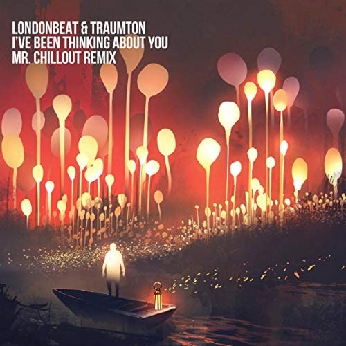 Londonbeat, Traumton & Mr. Chillout