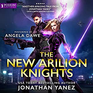 The New Arilion Knights                   By:                                                                                                                                 Jonathan Yanez                               Narrated by:                                                                                                                                 Angela Dawe                      Length: 15 hrs and 39 mins     10 ratings     Overall 4.6