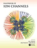 Handbook of Ion Channels - Jie Zheng