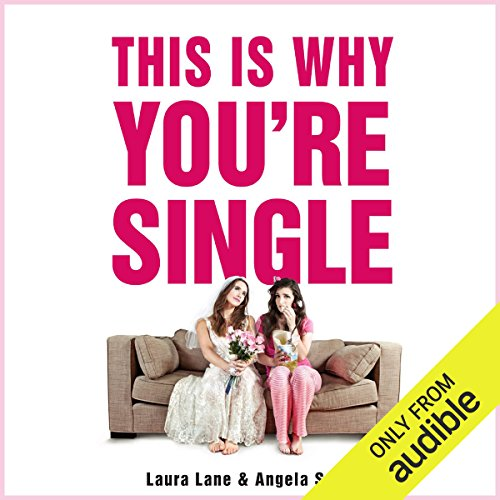 This Is Why You're Single audiobook cover art