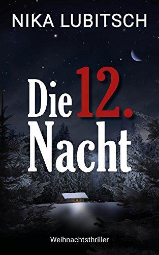 Die 12. Nacht: Weihnachtsthriller