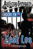 East Los: Death in the City of Angels