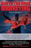 Gun To The Head Marketing