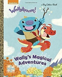 Wally's Magical Adventures (Wallykazam!) (Big Golden Book)