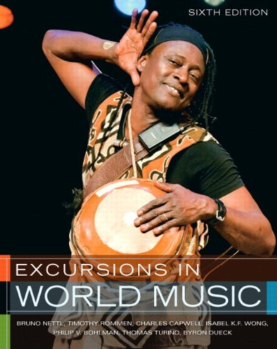 Excursions in World Music Plus MyMusicLab with eText -- Access Card Package (6th Edition)