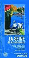 Guide Seine en Ile De France par Gallimard