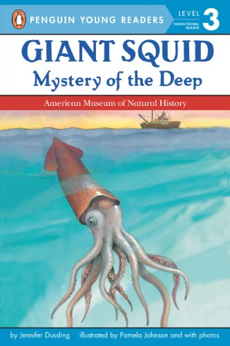 Giant Squid: Mystery of the Deep (Penguin Young Readers, Level 3) (English Edition)