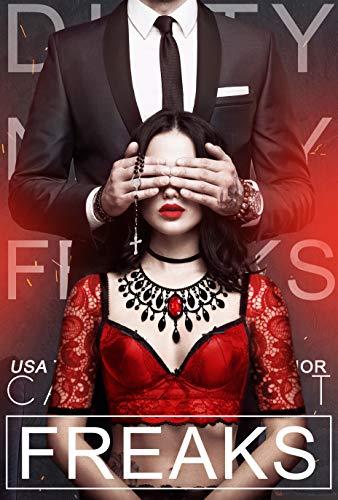 Freaks (Dirty Nasty Freaks Book 3)