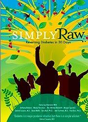 Simply Raw: Reversing Diabetes in 30 Days (2009) Woody Harrelson