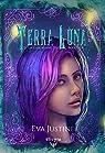 Terra-Luna, tome 1 : La Gardienne du Bouclier par Justine