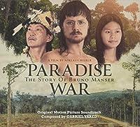 Paradise War The Story Of Bruno Manser