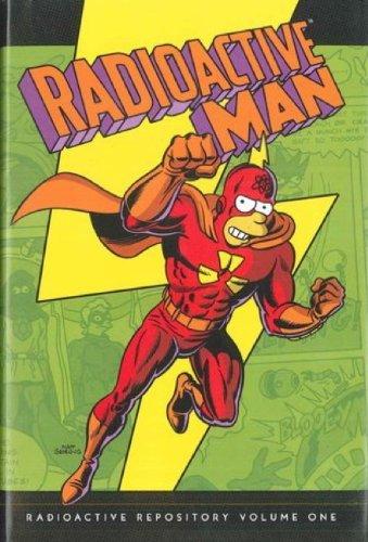 Simpsons Comics Presents Radioactive Man: Volume one: Radioactive Repository Volume 1