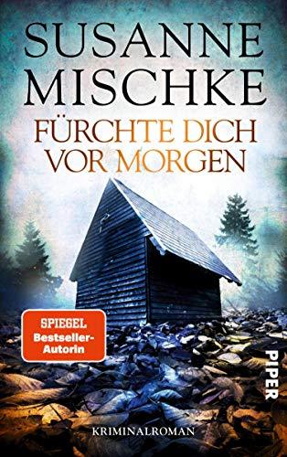Fürchte dich vor morgen: Kriminalroman (Hannover-Krimis 10)