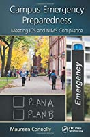 Campus Emergency Preparedness: Meeting ICS and NIMS Compliance