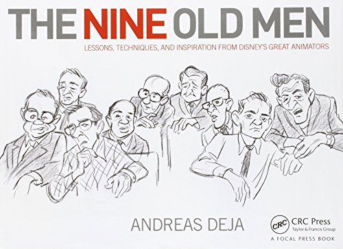 The Nine Old Men: Lessons, Techniques, and Inspiration from...