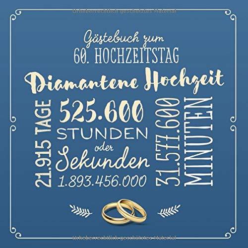 Gästebuch zum 60. Hochzeitstag ~ Diamantene Hochzeit: Deko & Geschenk zur Feier der...