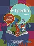ETpedia Exams: 500 ideas for preparing students for EFL exams (English Edition)