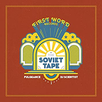 The Soviet Tape, Vol. 1