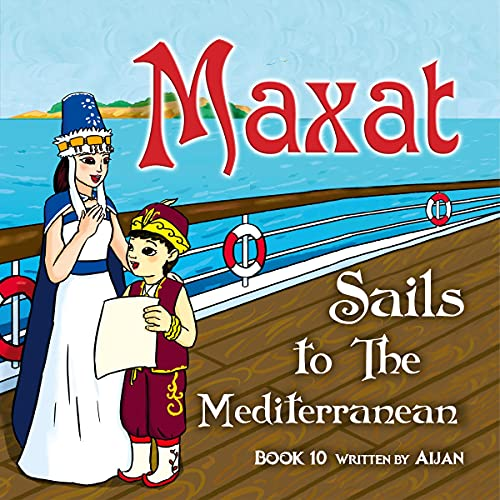 Maxat Sails to the Mediterranean cover art