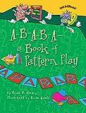 A-B-A-B-A- A Book of Pattern Play