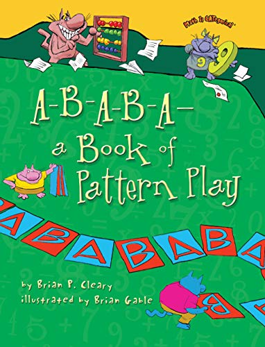 A-B-A-B-Aa Book of Pattern Play (Math Is CATegorical )