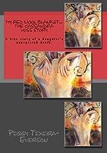 My Red Wool Blanket...The Cassandra Voss Story B&W (Volume 2)