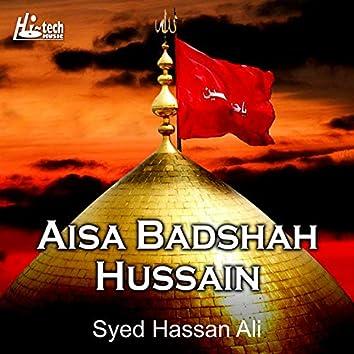 Aisa Badshah Hussain
