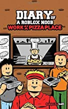 Diary of a Roblox Noob: Work at a Pizza Place (Roblox Book 6)