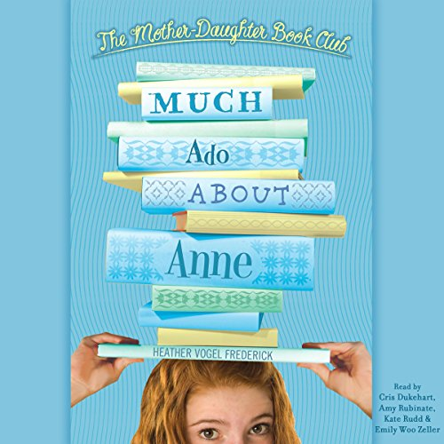 Much Ado About Anne audiobook cover art