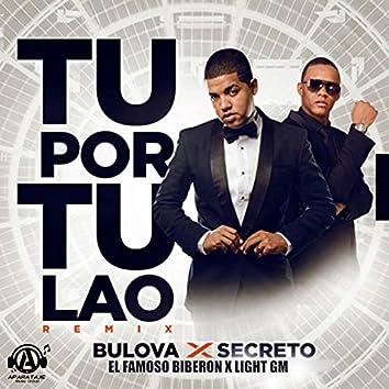 Tu Por Tu Lao (Remix)