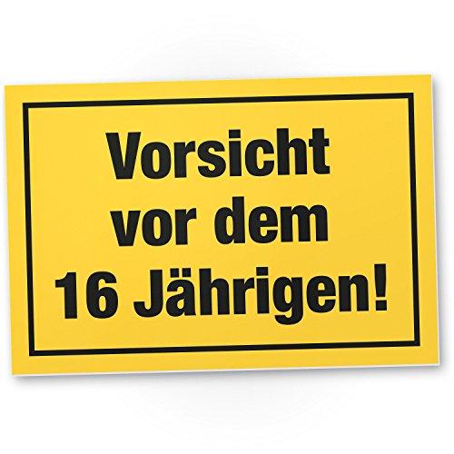 DankeDir! Vorsicht vor dem 16 Jährigen, Kunststoff Schild - Geschenk 16. Geburtstag Jungs, Geschenkidee Geburtstagsgeschenk Sechzehnten, Geburtstagsdeko/Partydeko/Party Zubehör/Geburtstagskarte