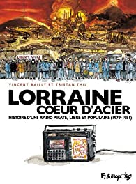 Lorraine Coeur d'Acier par Vincent Bailly