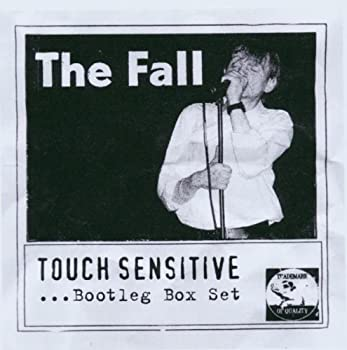 Touch Sensitive.. Bootleg Box Set by The Fall  2003-07-14