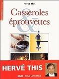 Casseroles et Eprouvettes by This Herv? (September 19,2006) - Belin (September 19,2006)
