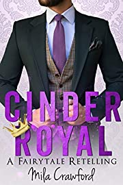 Cinder Royal: A FairyTale Retelling