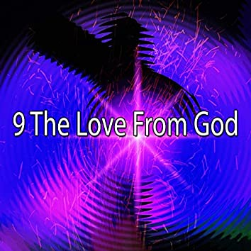 9 The Love from God