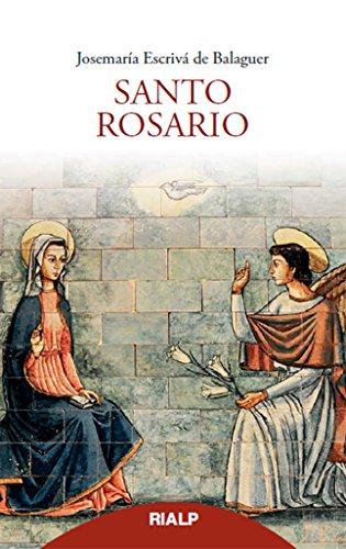 Santo Rosario (bolsillo, rústica) (Libros de Josemaría Escrivá de Balaguer) (Spanish Edition)