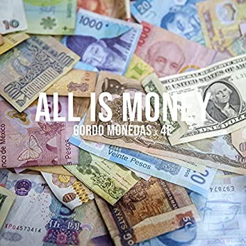 All Is Money