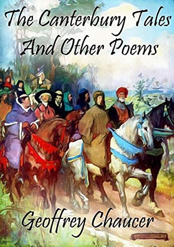 Canterbury Tales, and Other Poems illustrated (English Edition)
