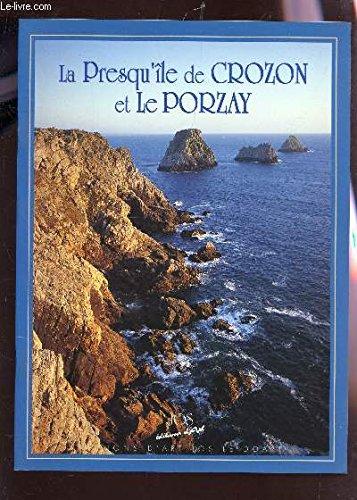 La Presqu'île de Crozon et Le Porzay