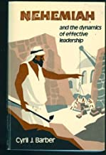 Best nehemiah and the dynamics of effective leadership Reviews