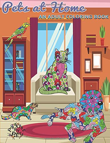 Pets at Home: Adult Coloring Book