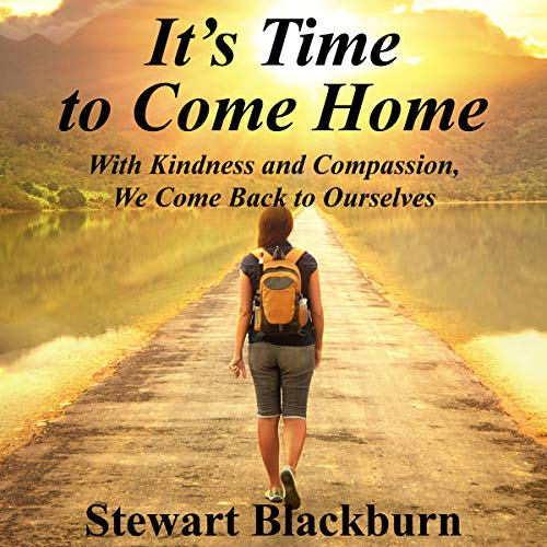 It's Time to Come Home audiobook cover art