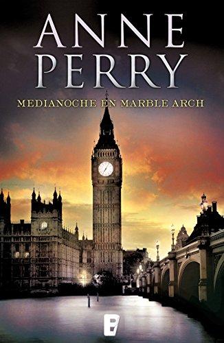 Medianoche en Marble Arch (Inspector Thomas Pitt 28): Serie Thomas Pitt (Spanish Edition)