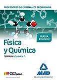Profesores de Enseñanza Secundaria Física y Química Temario volumen 4