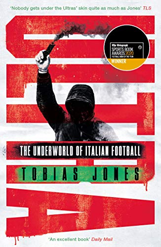 Ultra: The Underworld of Italian Football (English Edition)